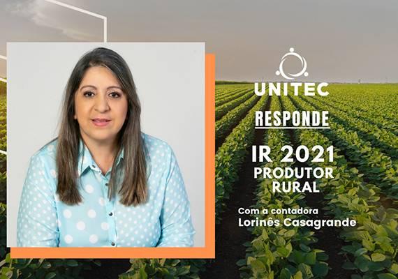 'Unitec Responde' abordará Imposto de Renda para produtor rural